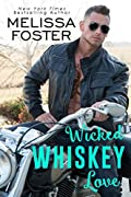 Wicked Whiskey Love
