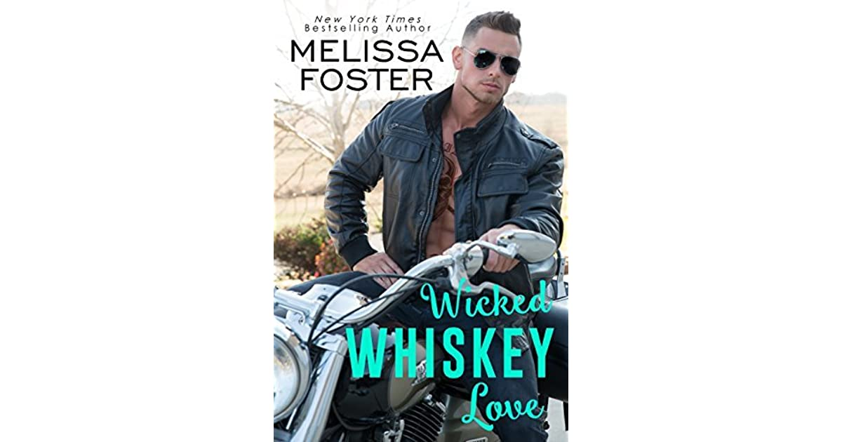 d53307cb835 Wicked Whiskey Love by Melissa Foster
