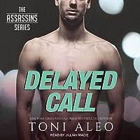 Delayed Call (Assassins, #13)
