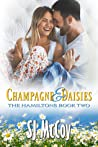 Champagne and Daisies (The Hamiltons, #2)