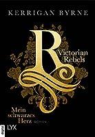 Mein schwarzes Herz (Victorian Rebels, #1)