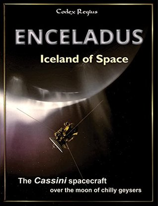 Enceladus - Iceland of Space: The Cassini spacecraft over the moon of chilly geysers