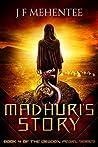 Madhuri's Story (The Dragon Pearl, #4)