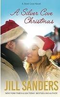 A Silver Cove Christmas (Volume 5)