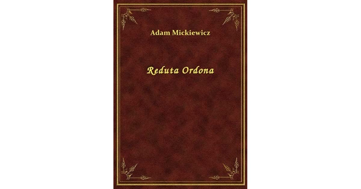Reduta Ordona By Adam Mickiewicz