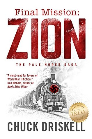 Final Mission: Zion - A World War 2 Thriller
