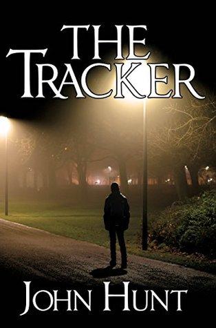 The Tracker by John                  Hunt