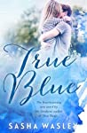 True Blue (Daughters of the Outback, #2)