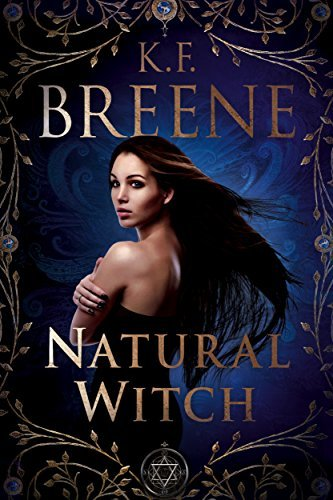 Natural Witch Magical Mayhem B - K.F. Breene