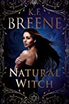 Natural Witch (Magical Mayhem Trilogy, #1)