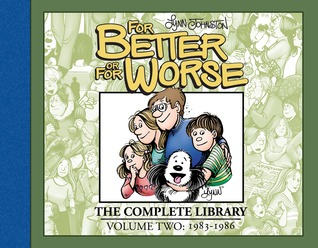 For Better or For Worse: The Complete Library, Vol. 2: 1983-1986