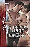 His Temptation, Her Secret (Whiskey Bay Brides #3)