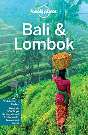Lonely Planet Reiseführer Bali & Lombok: mit Downloads aller Karten