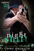 Night Shift (Nightshade Series, #2)