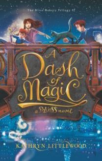 Download A Dash Of Magic The Bliss Bakery 2 By Kathryn Littlewood