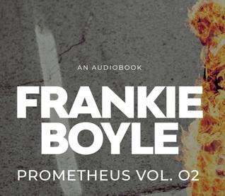 Prometheus Vol. 2: An Audiobook