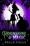 Moonshine & Magic (Southern Charms Mystery #1)