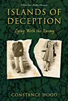 Islands of Deception: Lying with the Enemy