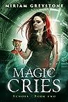 Magic Cries (Echoes Book 2)