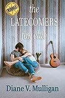 The Latecomers Fan Club