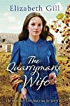 The Quarryman's Wife: Through times of trouble can she find hope? (The Weardale Sagas)