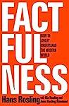 Factfulness: Ten ...