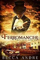 Ferromancer (Iron Souls, #1)