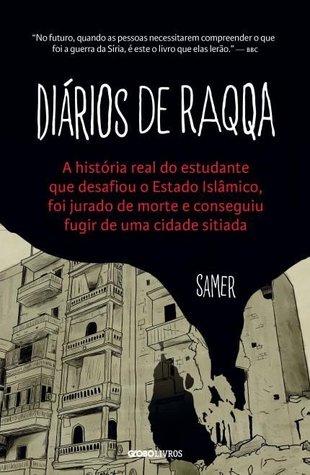 Diários de Raqqa by Samer