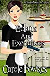 Eclairs and Executions (A Terrified Detective Mystery Series Book 4)