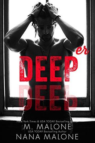 Deeper by M. Malone