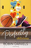 Perfectly Oblivious (The Perfect Series)