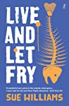 Live and Let Fry (Cass Tuplin, #3)