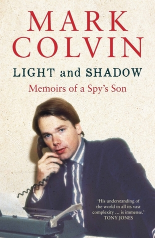 Light and Shadow: Memoirs of a Spy's Son