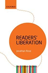 Readers' Liberation: The Literary Agenda