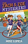 The Half-Court Hero (The Zach & Zoe Mysteries, #2)