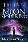 Moon Mourning (Samantha Moon Origins, #2)
