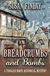 Breadcrumbs and Bombs (Tangled Roots #1)