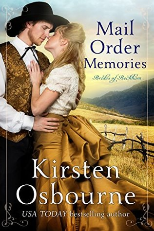 Mail Order Memories by Kirsten Osbourne