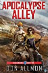 Apocalypse Alley by Don Allmon