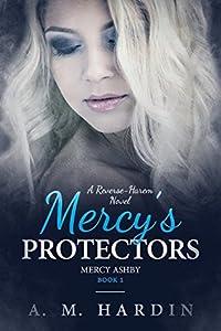 Mercy's Protectors (Mercy Ashby, #1)