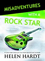 Misadventures with a Rock Star (Misadventures, #12)