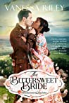 Download ebook The Bittersweet Bride (Advertisements for Love, #1) by Vanessa Riley
