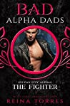 The Fighter (BAD Alpha Dads) (Sylvan City Alphas, #3)