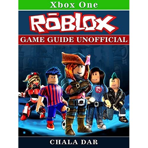 Roblox Xbox One Game Guide Unofficial By Chala Dar