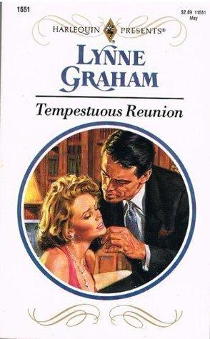 Tempestuous Reunion by Lynne Graham