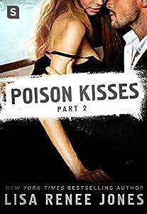 Poison Kisses: Part 2 (Poison Kisses, #2)