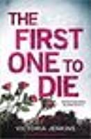 The First One To Die (Detectives King and Lane, #2)