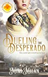Dueling the Desperado (Brides of Blessings #4)