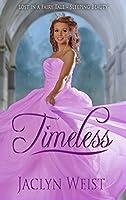 Timeless: A Sleeping Beauty Retelling (Lost in a Fairy Tale)