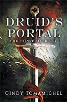 The First Journey (Druid's Portal #1)